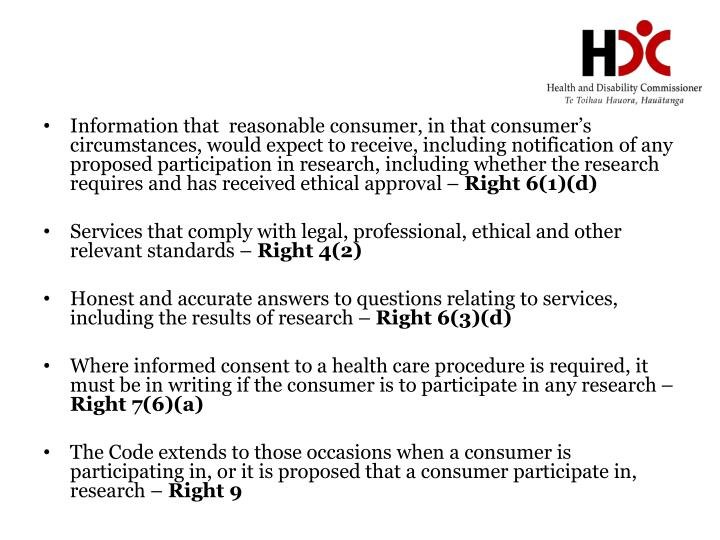 Information that  reasonable consumer, in that consumer's circumstances, would expect to receive, including notification of any proposed participation in research, including whether the research requires and has received ethical approval –