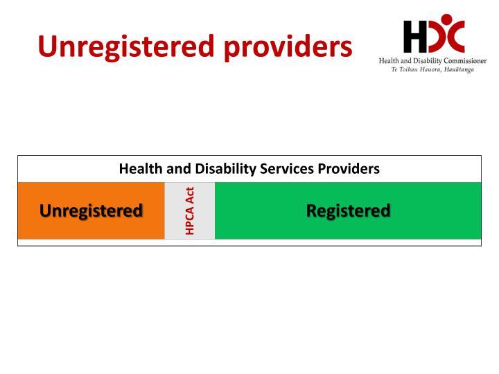 Unregistered providers