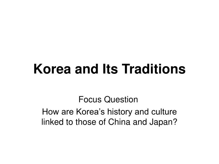korea and its traditions n.