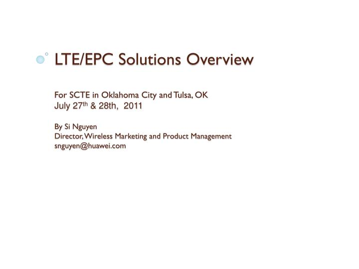 LTE/EPC Solutions Overview