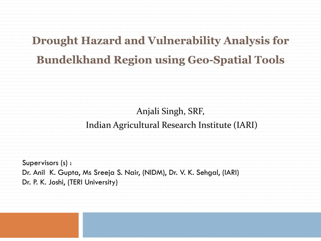 PPT - Drought Hazard and Vulnerability A nalysis for Bundelkhand