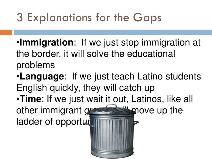 3 Explanations for the Gaps