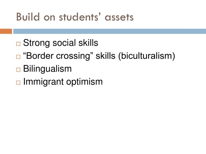 Build on students' assets