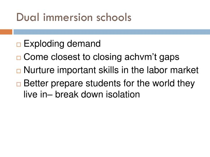 Dual immersion schools