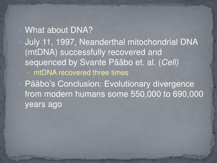 What about DNA?