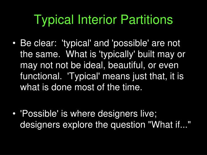 typical interior partitions n.