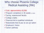 why choose phoenix college medical assisting ma
