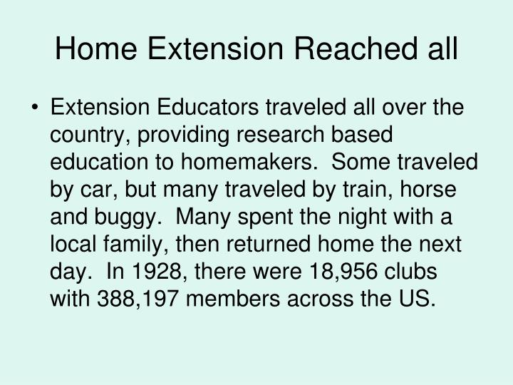 Home Extension Reached all
