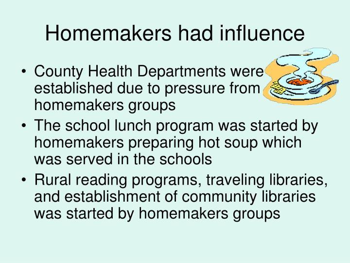 Homemakers had influence