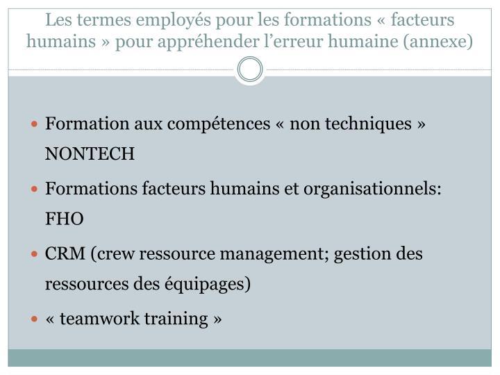 Les termes employés pour les formations «facteurs humains» pour appréhender l'erreur humaine (annexe)