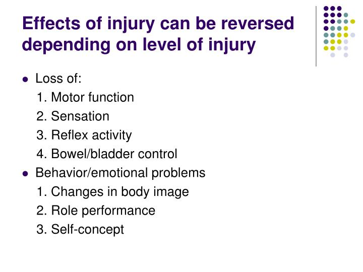 Effects of injury can be reversed depending on level of injury