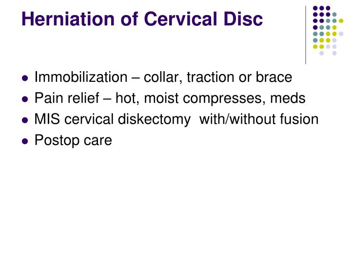 Herniation of Cervical Disc