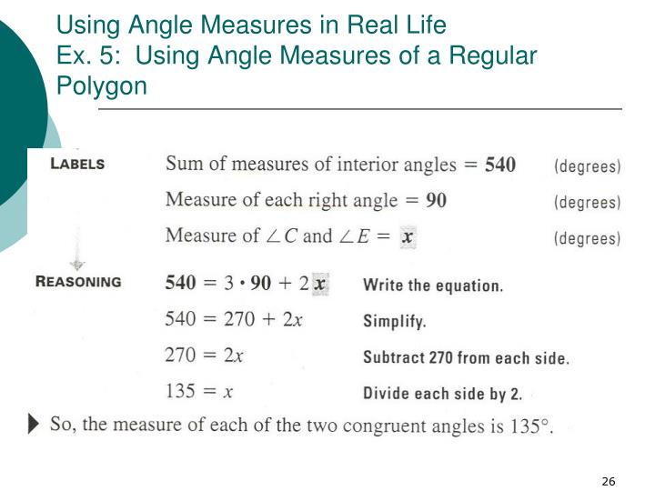 use of polygons in our life Students will estimate the areas of highly irregular shapes and will use a process   solve real-life and mathematical problems involving angle measure, area,  surface  and triangles within their shape and calculate the area of each polygon.