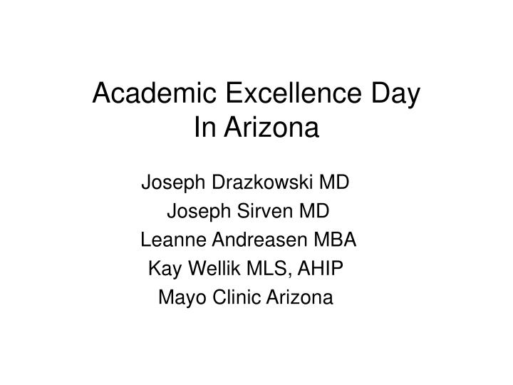 PPT - Academic Excellence Day In Arizona PowerPoint