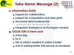 take home message 2