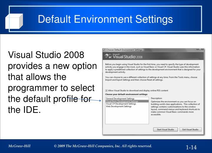 Default Environment Settings