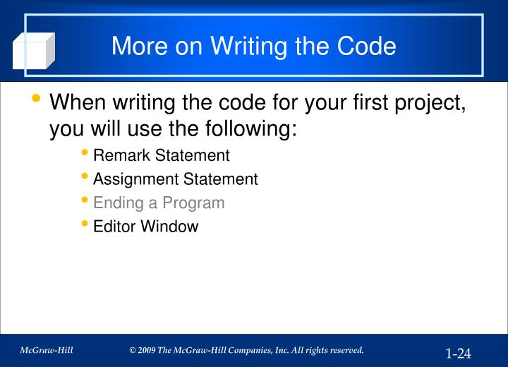 More on Writing the Code