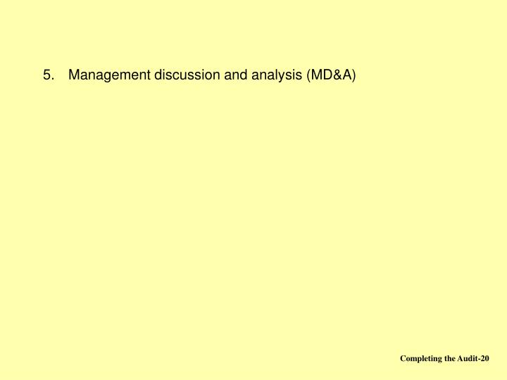 Management discussion and analysis (MD&A)