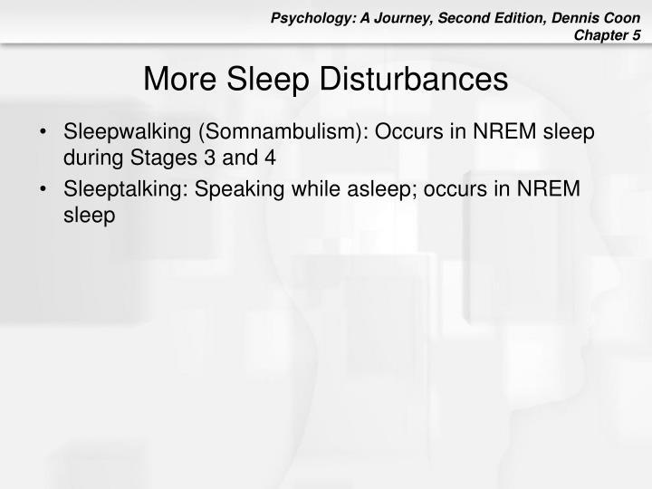 More Sleep Disturbances