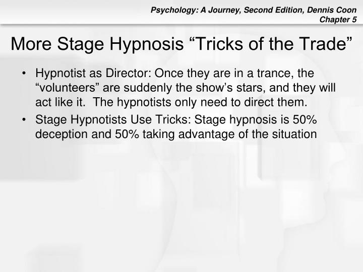 """More Stage Hypnosis """"Tricks of the Trade"""""""
