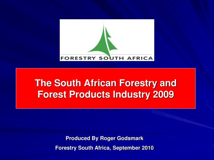 the south african forestry and forest products industry 2009 n.