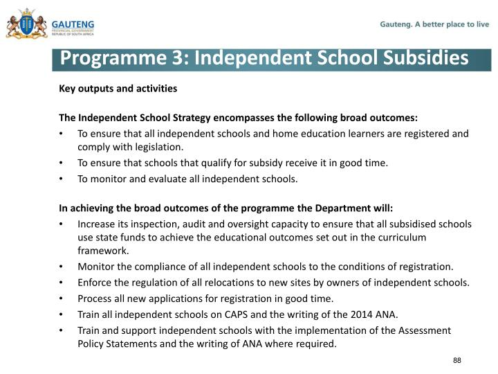 Programme 3: Independent School Subsidies