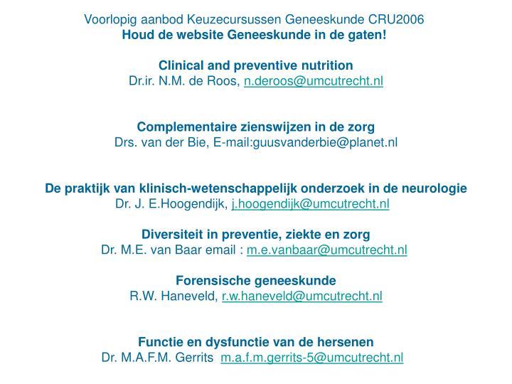 Voorlopig aanbod Keuzecursussen Geneeskunde CRU2006