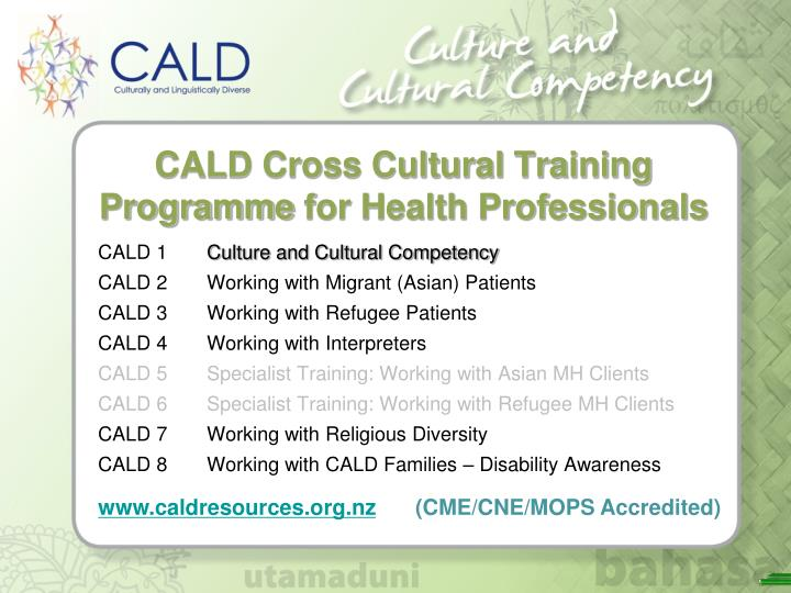 Cald cross cultural training programme for health professionals