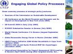 engaging global policy processes