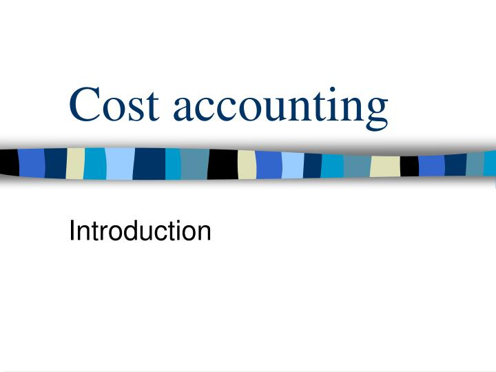cost accounting n.