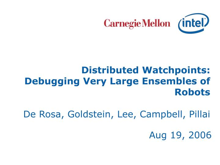Distributed Watchpoints: