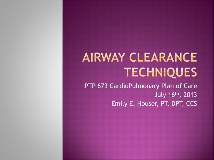 airway clearance techniques n.