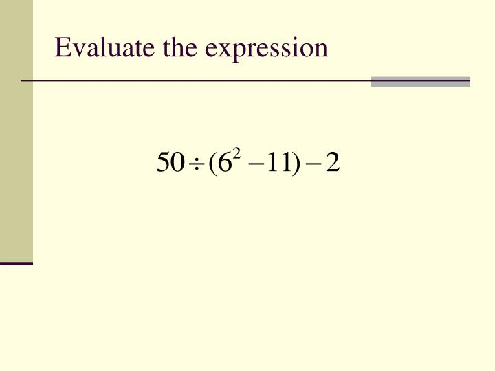 Evaluate the expression