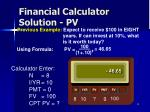 financial calculator solution pv