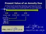 present value of an annuity due2