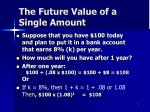 the future value of a single amount