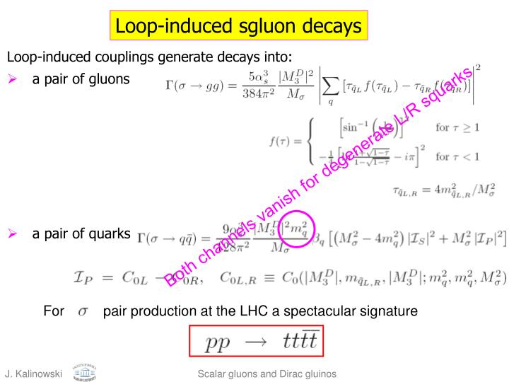 For          pair production at the LHC a spectacular signature