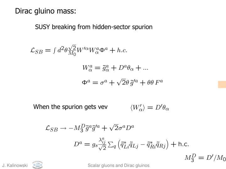 Dirac gluino mass: