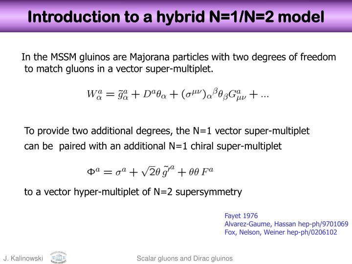 Introduction to a hybrid N=1/N=2 model
