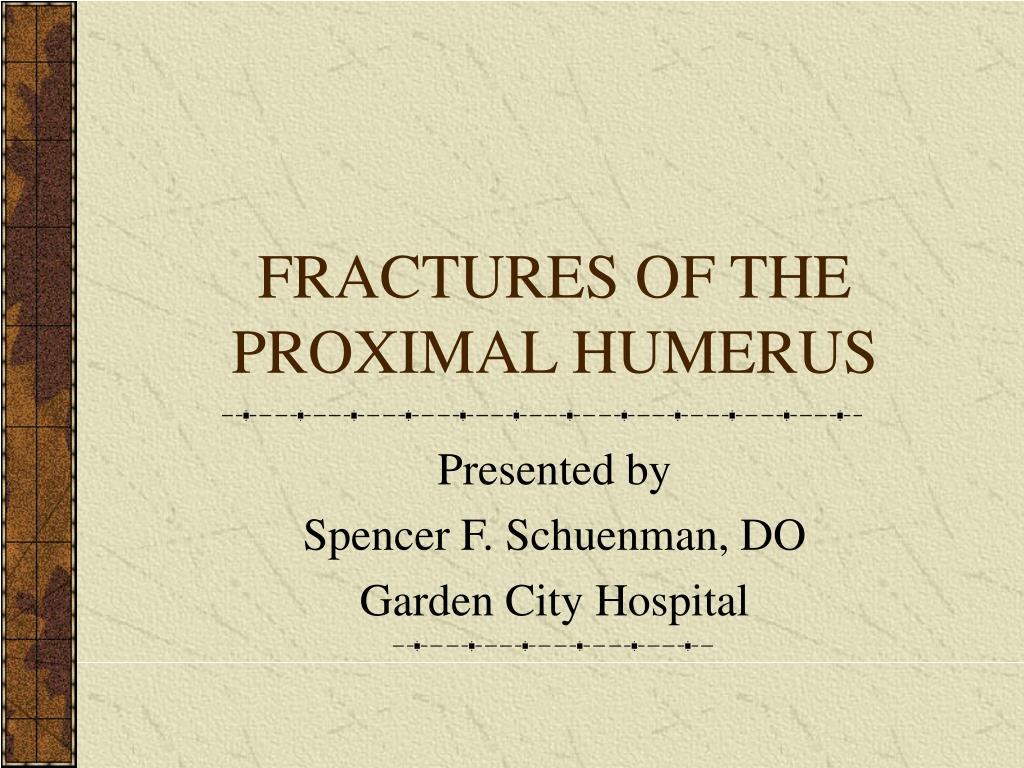 Ppt Fractures Of The Proximal Humerus Powerpoint Presentation Id