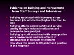 evidence on bullying and harassment from staff surveys and interviews