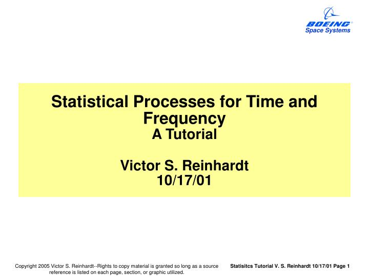 PPT - Statistical Processes for Time and Frequency A Tutorial Victor