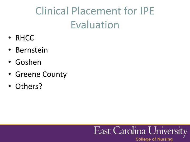 Clinical Placement for IPE Evaluation