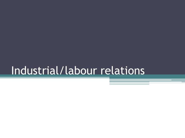 the industrial relations to the labor empowerment To promote and develop congenial labour management relations to enhance the economic status of the worker by improving wages, benefits and by helping the worker in evolving sound budget to regulate the production by minimizing industrial conflicts through state control.
