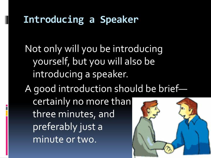 Ppt the speech of self introduction and introducing a speaker introducing a speaker thecheapjerseys Gallery