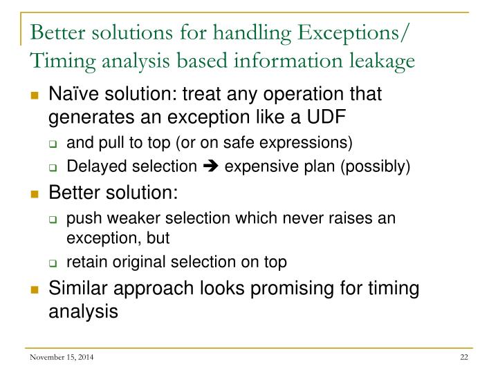 Better solutions for handling Exceptions/ Timing analysis based information leakage