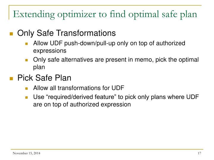 Extending optimizer to find optimal safe plan