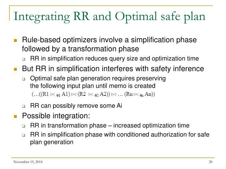 Integrating RR and Optimal safe plan