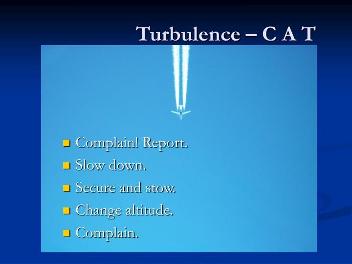 Turbulence – C A T