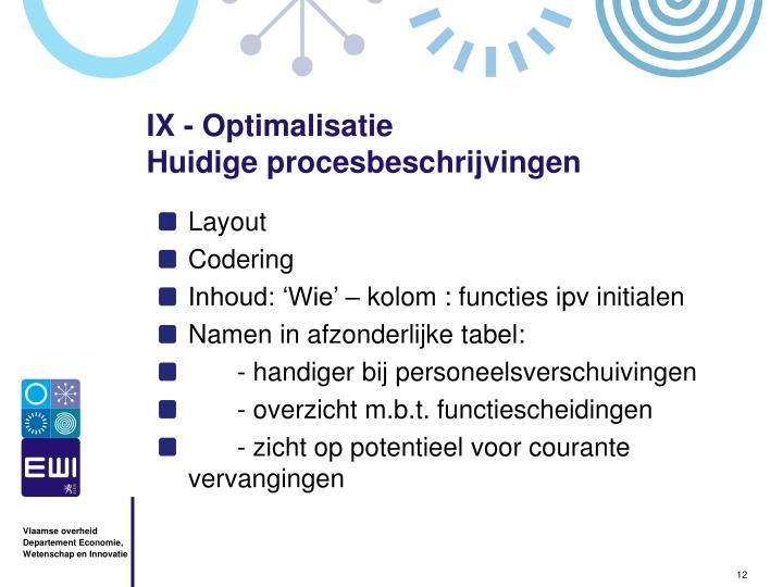 IX - Optimalisatie